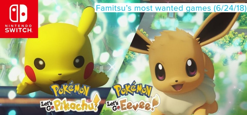 Famitsu_s most wanted games (6 24 18) - Pokemon Let´s Go Pikachu and Eevee