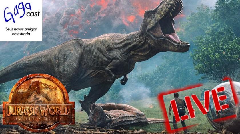 Gagacast - Hangout #15 - Jurassic World - Reino Ameaçado