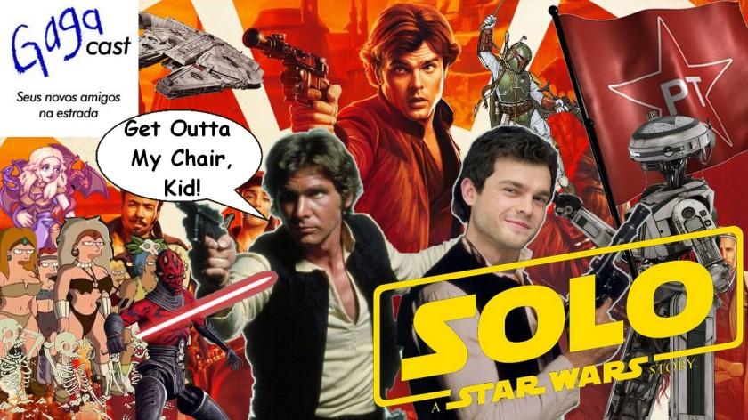Gagacast - Hangout #13 - Han Solo, Uma História Star Wars