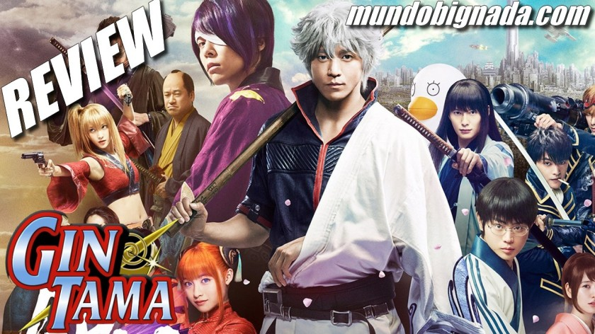 Gintama Live Action - BIGNADA REVIEW