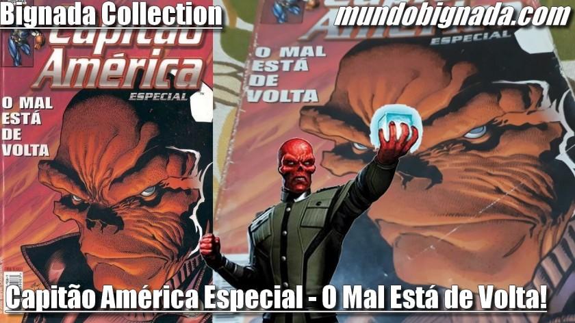 Capitão América Especial - O Mal está de Volta! (Abril Formatinho) - BIGNADA COLLECTION