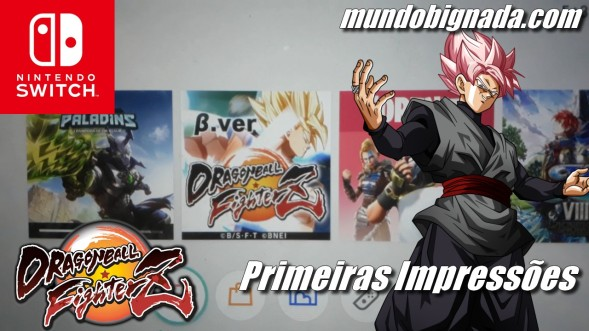 Dragon Ball FighterZ (Switch) - Primeiras Impressões da Versão de Nintendo Switch - SWITCH NEWS