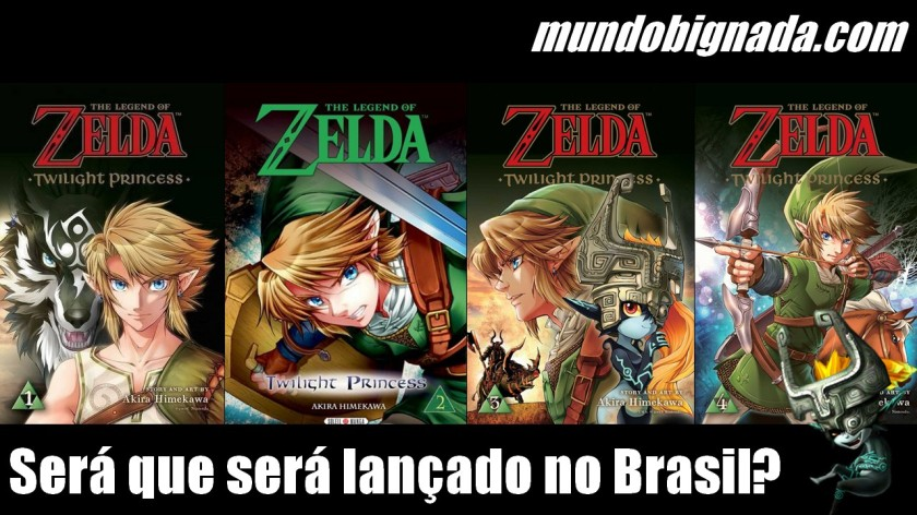 E o Mangá de The Legend of Zelda: Twilight Princess! Quais as chances de vir para o Brasil - BIGNADA COMENTA