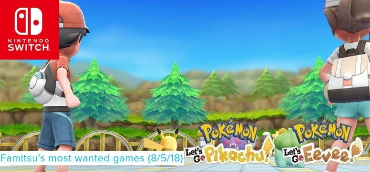 Famitsu Most Wanted Games (08 05 18) Pokemon Let´s Go Pikachu e Eevee mega evolui o hype