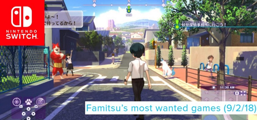 Famitsu_s Most Wanted Games (9 02 18) Yo-kai Watch 4 Hype