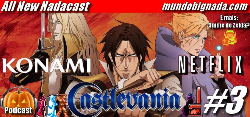 All New Nadacast #3 - Castlevania Season 1 e 2