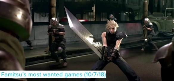 Famitsus Most Wanted Games (10 7 18) - Final Fantasy VII no topo