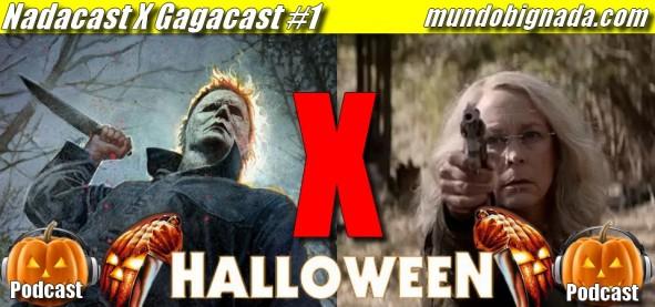Nadacast X Gagacast #1 - Halloween (2018)
