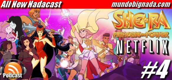 All New Nadacast #4 - She-Ra, a Princessa do Poder