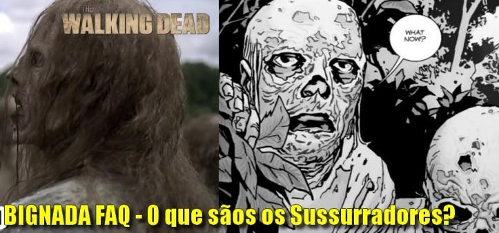 Bignada Faq - Quem e o que são os Sussurradores em The Walking Dead