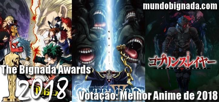 The Bignada Awards 2018 - Votação - Melhor Anime de 2018