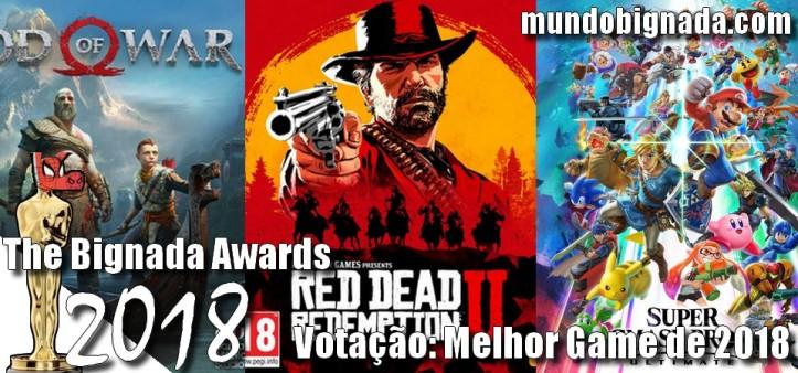 The Bignada Awards 2018 - Votação - Melhor Game de 2018