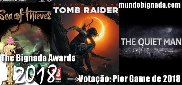 The Bignada Awards 2018 - Votação - Pior Game de 2018