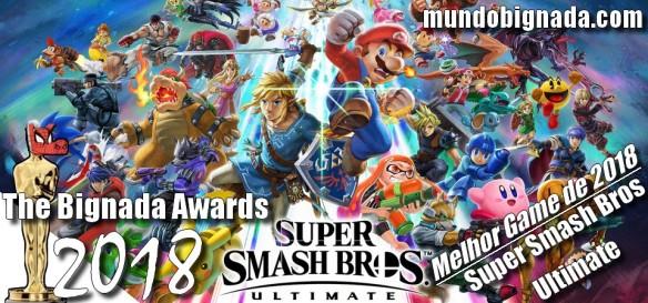 The Bignada Awards 2018 - Melhor Game de 2018 - Super Smash Bros Ultimate