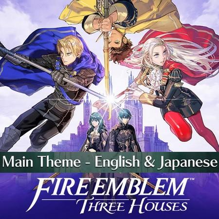 Fire Emblem Three Houses - Main Theme em Inglês e Japonês