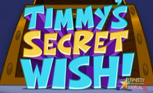 Padrinhos Mágicos - O Pedido Secreto do Timmy!