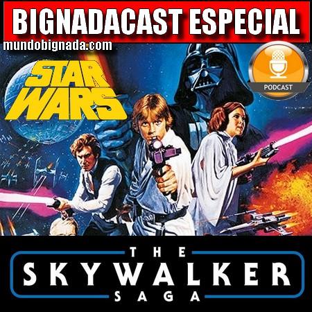 Bignadacast Especial - Guerra nas Estrelas - A Saga Skywalker