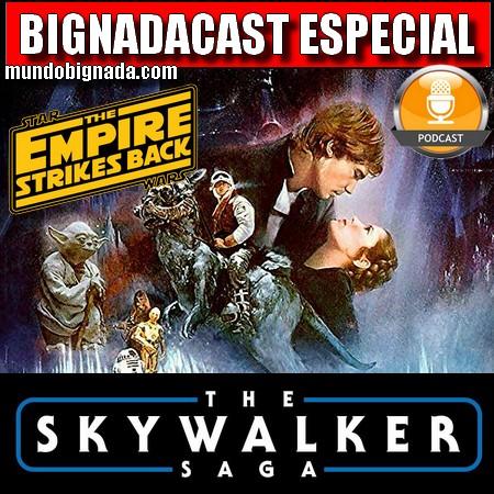 Bignadacast Especial - Star Wars - Episódio V - O Império Contra Ataca - A Saga Skywalker