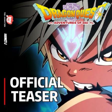 Dragon Quest - Adventure of Dai (Fly, o Pequeno Guerreiro) vai ganhar novo anime em 2020