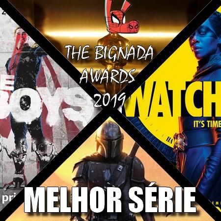 The Bignada Awards 2019 - Melhor Série do Ano