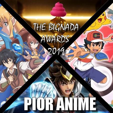 The Bignada Awards 2019 - Votação de Pior Anime do Ano