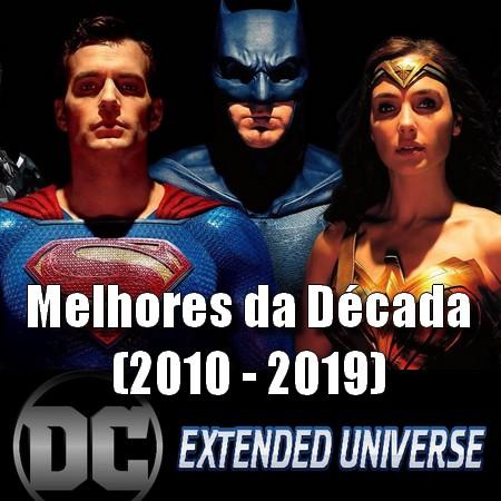 Top 10 - Melhores Cenas da DC da Década (2010-2019)