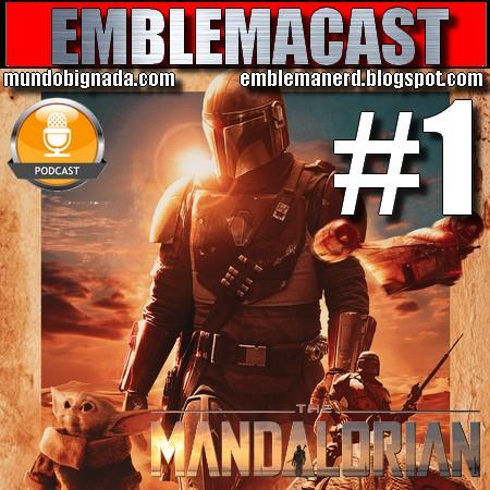 Emblemacast #1 - The Mandalorian (Season 1)