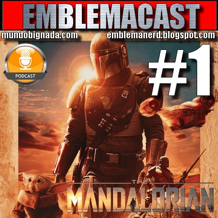 Emblemacast #1 - The Mandalorian (Season 1)