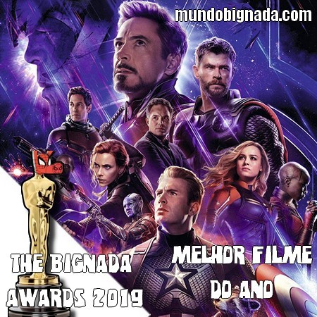 The Bignada Awards 2019 - Melhor Filme do Ano - Vingadores Ultimato