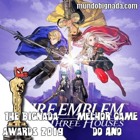 The Bignada Awards 2019 - Melhor Game do Ano - Fire Emblem - Three Houses