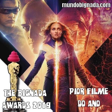 The Bignada Awards 2019 - Pior Filme do Ano - X-Men Fênix Negra