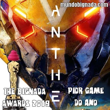 The Bignada Awards 2019 - Pior Game do Ano - Anthem