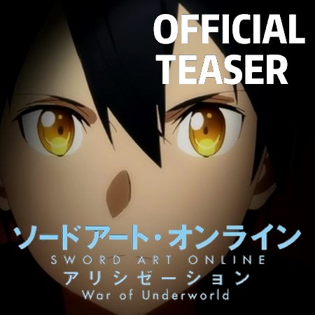 Sword Art Online - Alicization - War of Underworld - Trailer da Parte 2 da Final Season