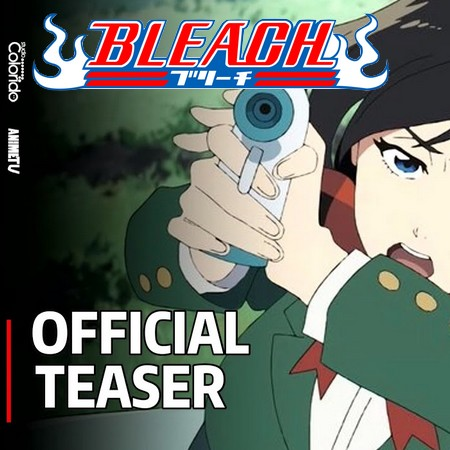 Bleach - Burn the Witch - Trailer Oficial