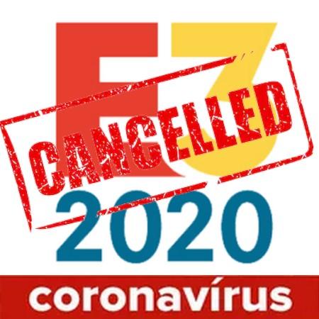 E3 2020 é cancelada oficialmente devido ao Coronavírus