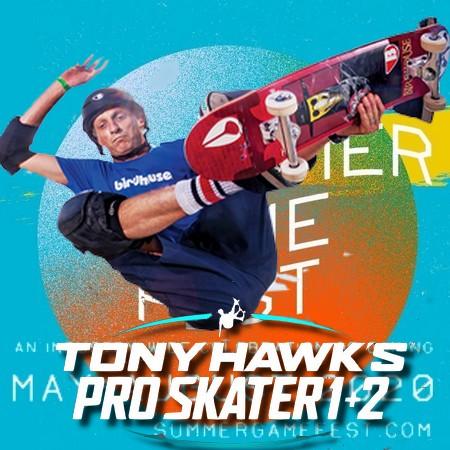 Tony Hawk Pro Skater 1+2 Remaster anunciado no Summer Game Fest