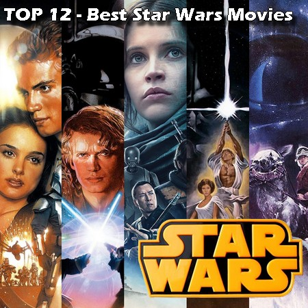 Top 12 - Melhores filmes de Star Wars (Até 2020)