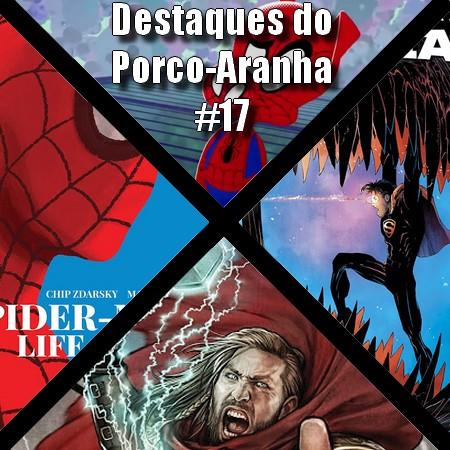 Destaques do Porco-Aranha #17 - Maio 2020