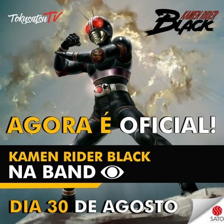 Black Kamen Rider - Anunciada estreia oficial na Band no Mundo Animado