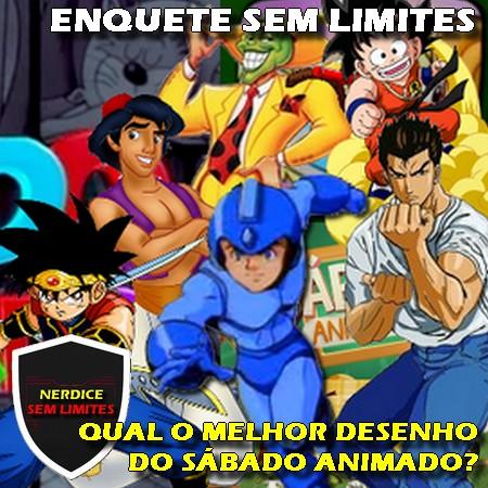 Enquete Sem Limites - Qual o melhor anime desenho animado do Sábado Animado do SBT