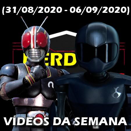 Videos da Semana (31-08-2020 - 06-09-2020)