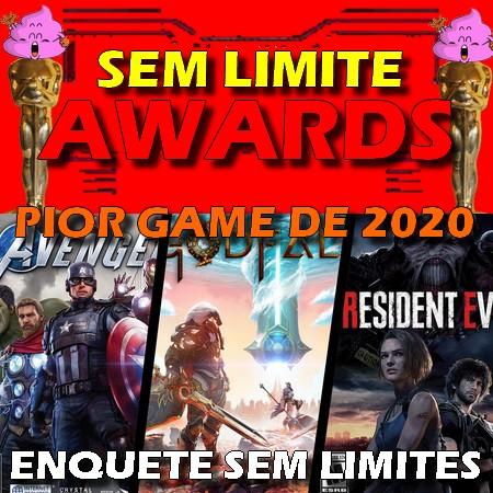 Sem Limite Awards 2020 - Votação do Pior Game do Ano