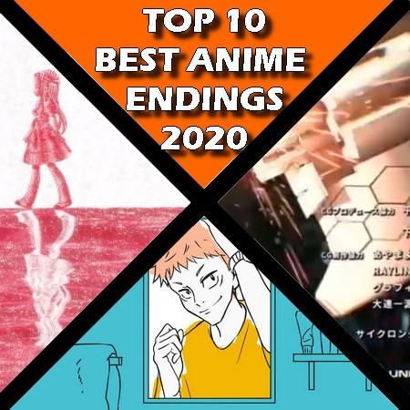TOP 10 - Melhores Encerramentos-Endings de Anime do 2020