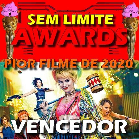 Aves de Rapina - Pior Filme do Ano - Sem Limite Awards 2020