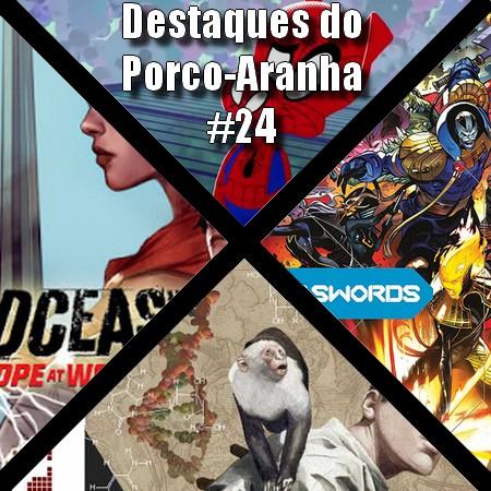 Destaques do Porco-Aranha #24 - Dezembro 2020