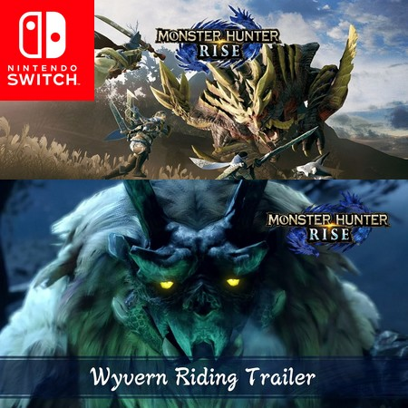 Monster Hunter Rise - Trailer do Wyvern Riding