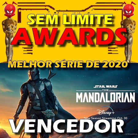 The Mandalorian - Melhor Série do Ano - Sem Limite Awards 2020