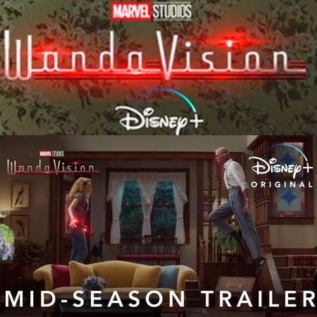 Wandavision - Trailer de Mid-Season do Disney Plus