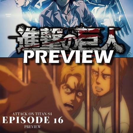 Attack on Titan - Final Season - Preview do Episódio 16 (FINAL)