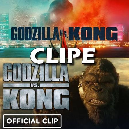 Godzilla Vs. Kong - Godzilla Meets Kong - Clipe do Filme